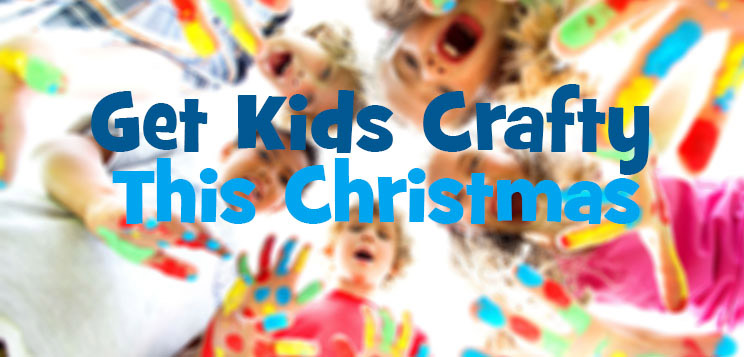 Get kids crafty this Christmas!